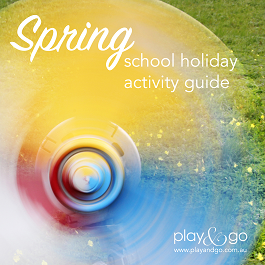 Spring School Holiday Activity Guide Sep Oct 2015