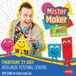 Mister Maker Adelaide 21 July 2016
