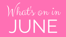 What's on in June