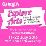 carclew explore arts school holiday workshop