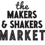 Makers and Shakers Market
