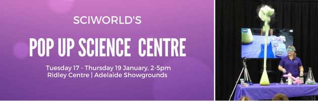 Sciworld summer school holiday activities in Adelaide