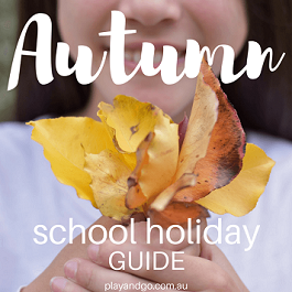 Autumn April School Holiday Guide Adelaide Kids