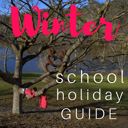 July Winter School Holiday Guide