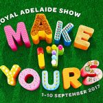 Fathers Day 2017 What to do in Adelaide this Fathers Day - Royal Adelaide Show