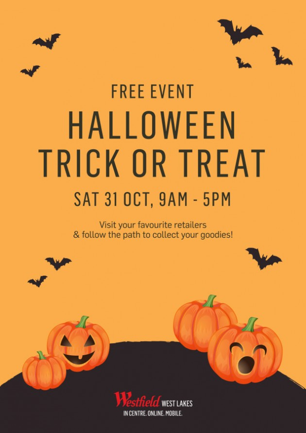 take the kids along to westfield west lakes on the 31st october for this free halloween trick or treat trail - Why Is Halloween On The 31st Of October