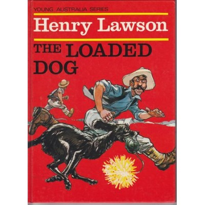 Lawson, Henry - The Loaded Dog