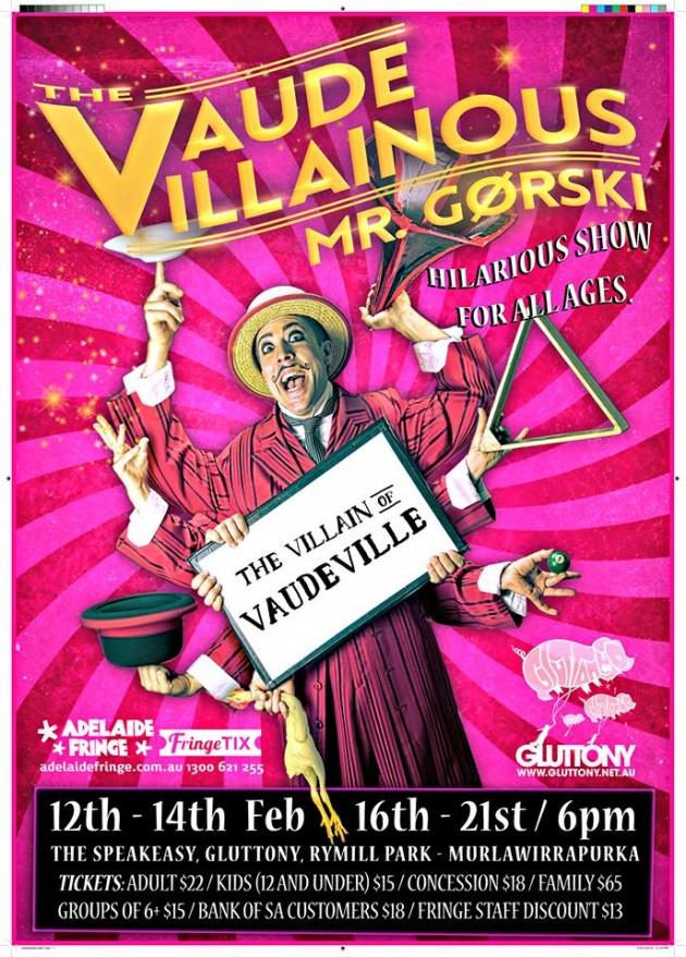 The Vaude-Villainous Mr Gørski