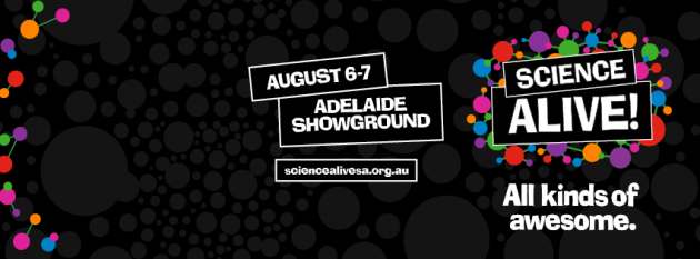 Science Alive 2016 Adelaide