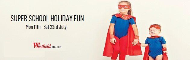 Westfield Marion Free School Holiday Activities