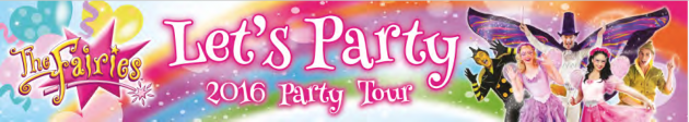 The Fairies Let's Party Tour