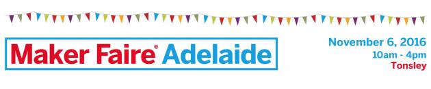 Maker Faire Adelaide