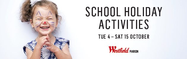 westfield marion october school holidays