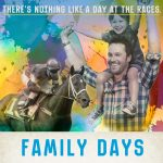 The Races Family Days