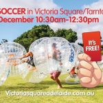 free-bubble-soccer-in-victoria-square
