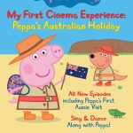 Peppa Pig My First Cinema Experience Australia
