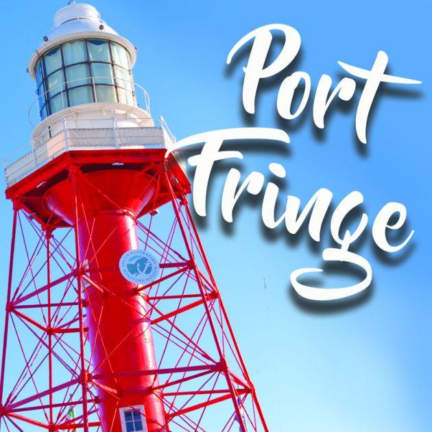 Port Fringe 2017