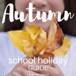 Autumn April School Holiday Adelaide