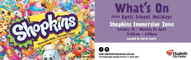 Elizabeth Shopping Centre April school holidays