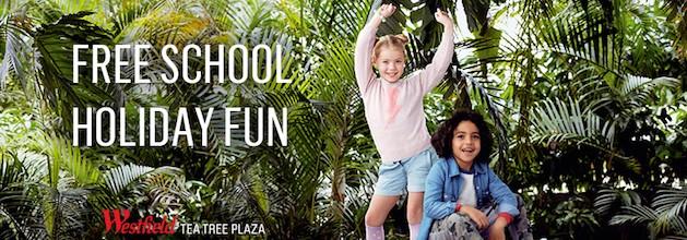 Westfield Tea Tree Plaza Free School Holiday