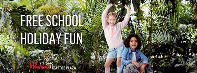 Westfield Tea Tree Plaza Free School Holiday Fun