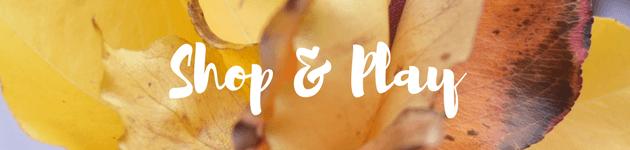 shop & play autumn school holiday