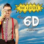 The Listies 6D