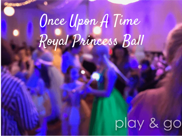 Once Upon A Time Royal Princess Ball