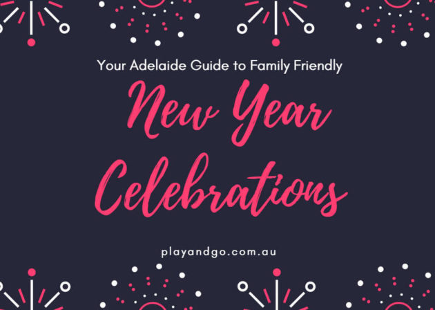 New Year's Eve in Adelaide Family Friendly Events