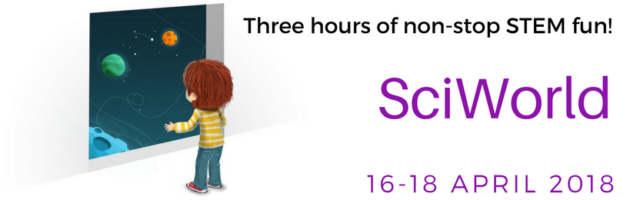 SciWorld Pop-up Science Centre Adelaide Showground 16-18 April 2018