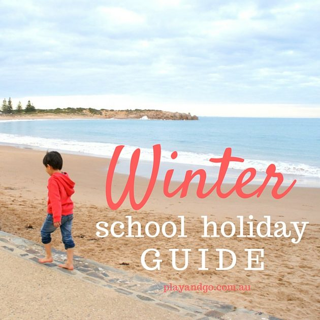Adelaide July Winter School Holidays