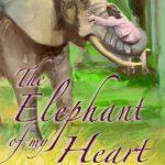 Elephant of my Heart