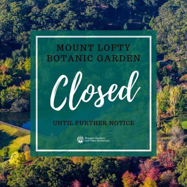 mt lofty botanic garden closed