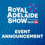 Royal Adelaide Show 2020