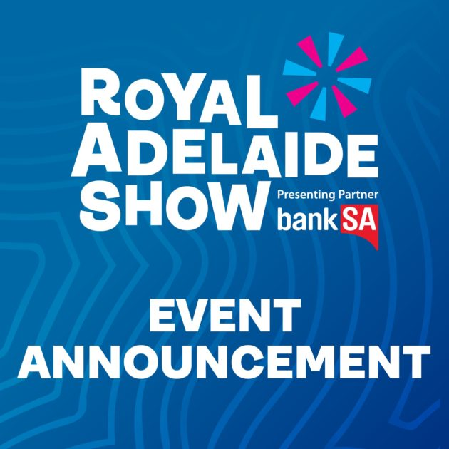 Royal Adelaide Show 2020