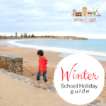 Adelaide School Holiday Ideas July