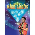 micksters magic gadgets