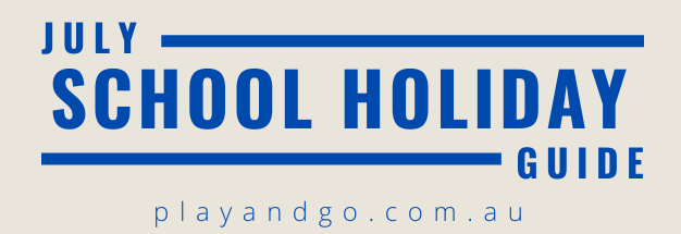 Adelaide July School Holidays what to do with kids