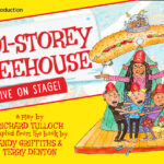 91-Storey Treehouse Live On Stage