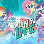 my little pony pony life