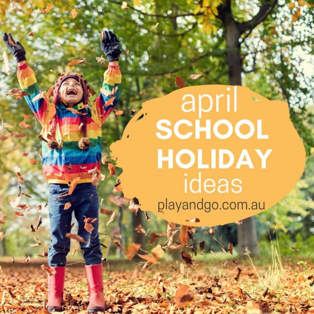 April School Holidays Adelaide