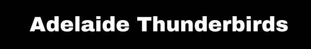 adelaide thunderbirds netbal
