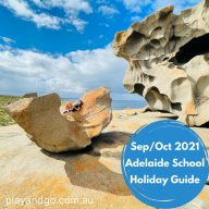 school holiday guide adelaide sep oct 2021